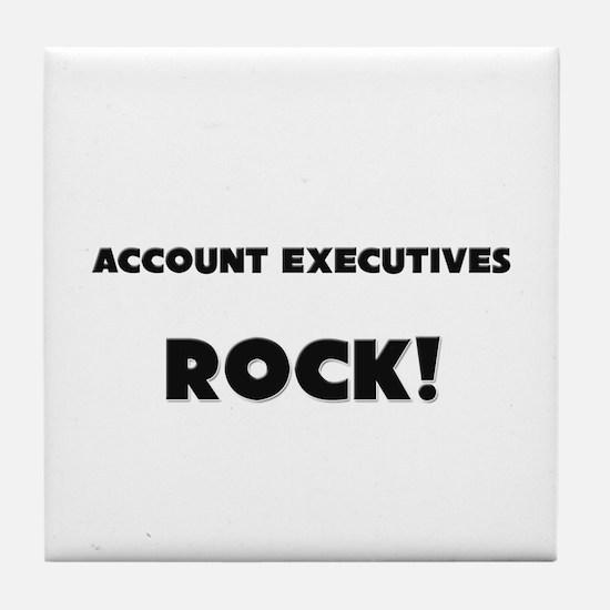 Account Executives ROCK Tile Coaster