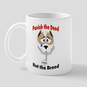"""Punish The Deed"" Regular Size Mugs"