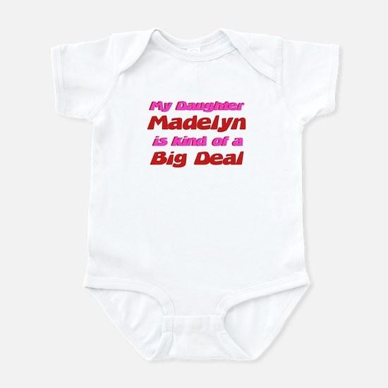 My Daughter Madelyn - Big Dea Infant Bodysuit