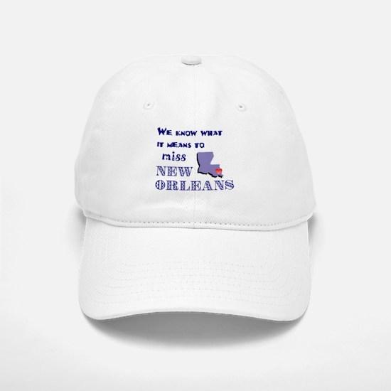 I Miss New Orleans Baseball Baseball Cap