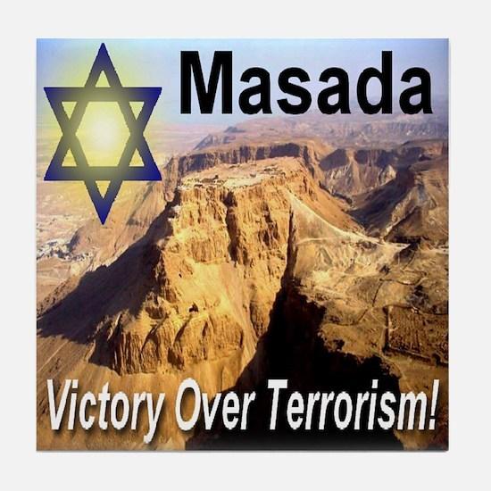 Masada Victory Over Terrorism Tile Coaster