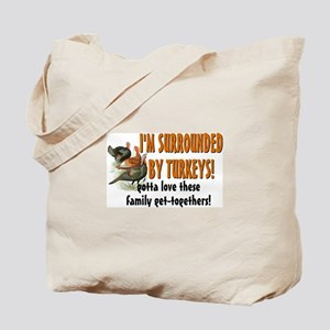 Surrounded by Turkeys Tote Bag