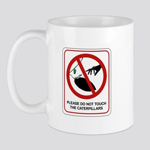 Don't Touch the Caterpillars II (CA), USA Mug