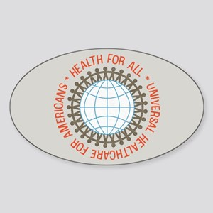 Universal HealthCare Oval Bumper Sticker