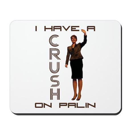 Crush on Palin - 2 Mousepad