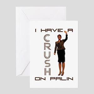 Crush on Palin - 2 Greeting Card
