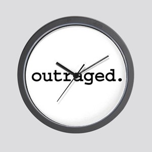 outraged. Wall Clock
