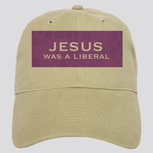 Jesus Was a Liberal Cap