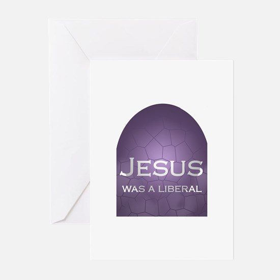 Jesus Was a Liberal Greeting Cards (Pk of 10)