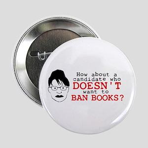 "Don't Ban Books 2.25"" Button"