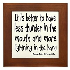 Thunder in the Mouth Apache Saying Framed Tile