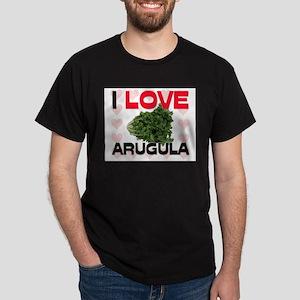 I Love Arugula Dark T-Shirt