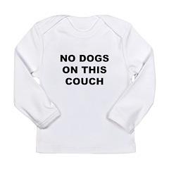 Dog T-Shirts & Gifts Long Sleeve Infant T-Shir