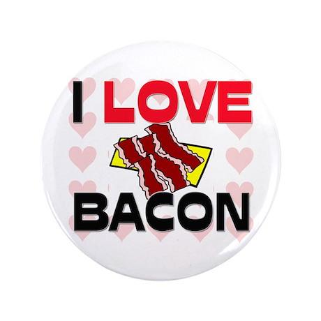 """I Love Bacon 3.5"""" Button"""