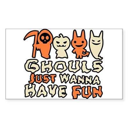 Ghouls Just Wanna Have Fun Rectangle Decal