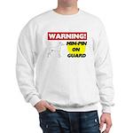 Miniature Pinscher Gifts Sweatshirt