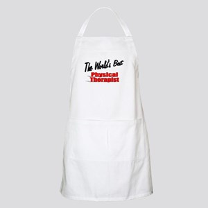 """""""The World's Best Physical Therapist"""" BBQ Apron"""