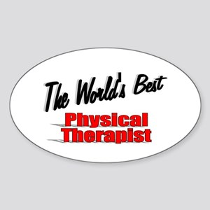 """The World's Best Physical Therapist"" Sticker (Ova"