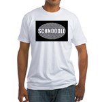 Schnoodle Gifts Fitted T-Shirt