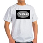 Schnoodle Gifts Light T-Shirt