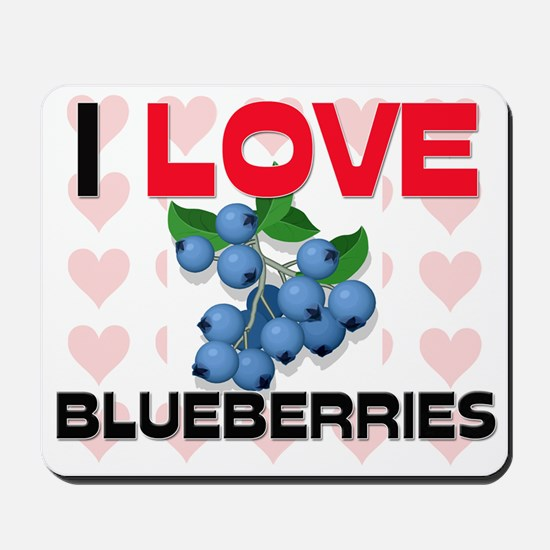 I Love Blueberries Mousepad