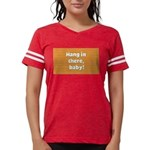 FIN-hang-in-there-10x10.png Womens Football Shirt