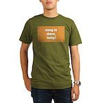 FIN-hang-in-there-10x10.png Organic Men's T-Shirt
