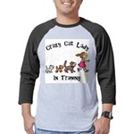 Crazy Cat Lady Trainee Mens Baseball Tee