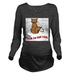 cat-talk-to-the-tail Long Sleeve Maternity T-Shirt