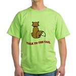 cat-talk-to-the-tail Green T-Shirt