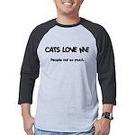 FIN-cats-love-me.pn... Mens Baseball Tee