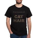 FIN-cat-hair-access... Dark T-Shirt