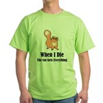 When I Die Green T-Shirt