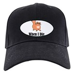 When I Die Black Cap with Patch