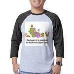 too-many-cats Mens Baseball Tee
