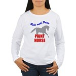 Paint Horse Pride Women's Long Sleeve T-Shirt