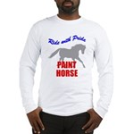 Paint Horse Pride Long Sleeve T-Shirt