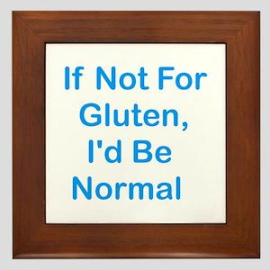 If Not For Gluten Framed Tile