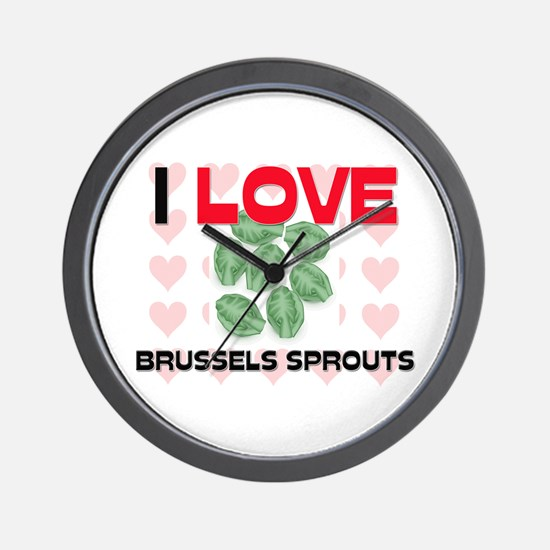 I Love Brussels Sprouts Wall Clock