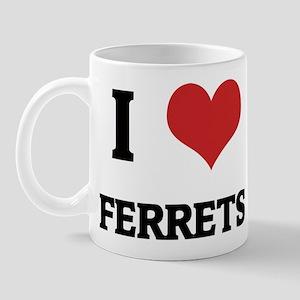 I Love Ferrets Mug