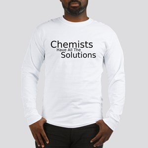 Chemists Have Solutions Long Sleeve T-Shirt