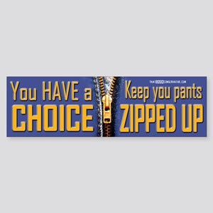Choice, Zipped Bumper Sticker