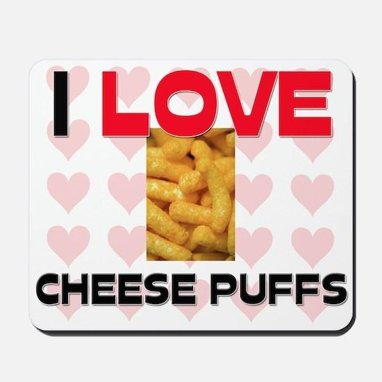 I Love Cheese Puffs Mousepad