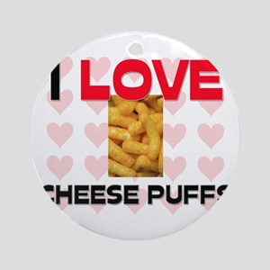 I Love Cheese Puffs Ornament (Round)