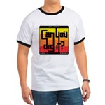Can You Dig It? Ringer T