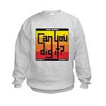 Can You Dig It? Kids Sweatshirt