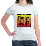 Can You Dig It? Jr. Ringer T-Shirt