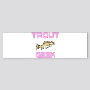 Trout Geek Bumper Sticker