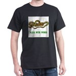 plays-with-snakes.t... Dark T-Shirt