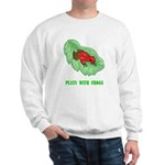 plays-with-frogs.ti... Sweatshirt